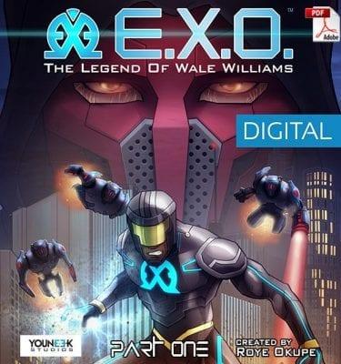 E.X.O. - The Legend of Wale Williams Part One (Secure PDF)