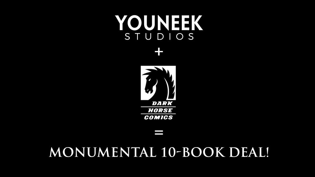 Youneek + Dark Horse